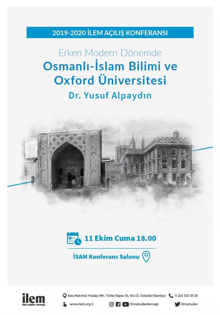Erken Modern Dönemde Osmanlı-İslam Bilimi ve Oxford Üniversitesi