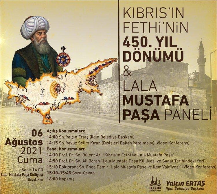 KIBRIS'IN FETHİ'NİN 450. YILDÖNÜMÜ ve LALA MUSTAFA PAŞA PANELİ
