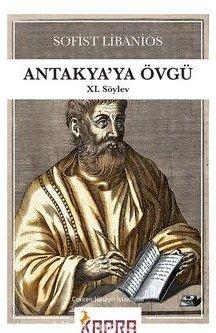 Antakya'ya Övgü –XI.Söylev